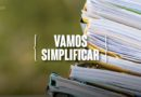 Abaixo a burocracia, viva a simplificação!