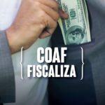 COAF fiscalizando as operações financeiras das empresas