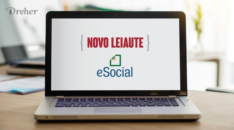 Novo leiaute do eSocial – 10 mudanças que você não pode deixar de saber