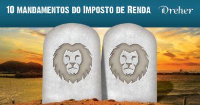 Imposto de Renda – 10 mandamentos para encarar bem o leão!